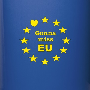 Brexit - Gonna miss EU - Full Colour Mug