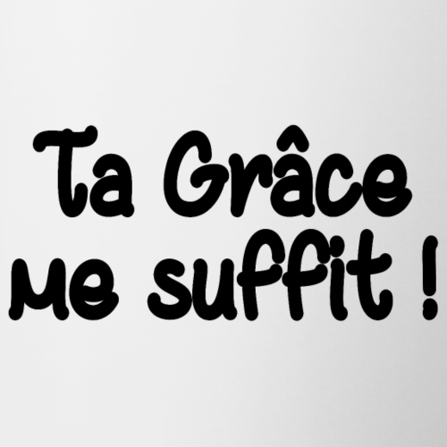 Ta Grâce me suffit !