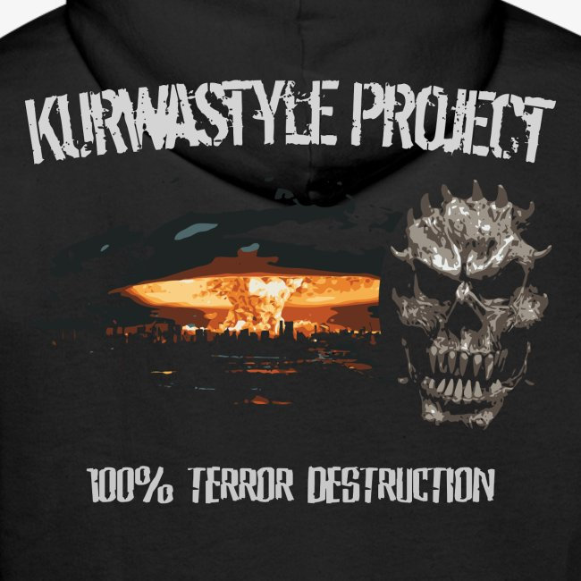 Kurwastyle Project - 100% Terror Destruction Hoodie