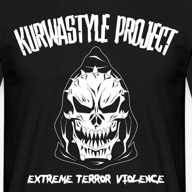 Kurwastyle Project - Extreme Terror Violence T-Shirt