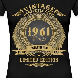 Vintage Perfectly Aged 1961 Limited Edition T-Shirts - Women's Premium T-Shirt