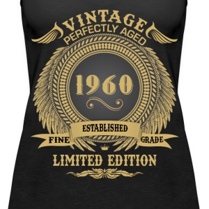 Vintage Perfectly Aged 1960 Limited Edition Tops - Women's Premium Tank Top