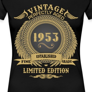 Vintage Perfectly Aged 1953 Limited Edition T-Shirts - Women's Premium T-Shirt