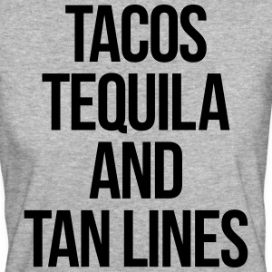 Tequila And Tan Lines Funny Quote T-Shirts - Women's Organic T-shirt