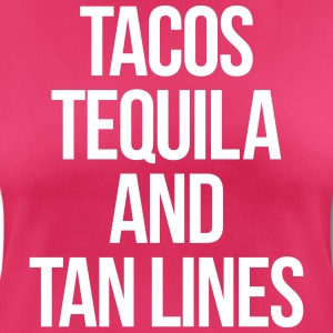 Tequila And Tan Lines Funny Quote T-Shirts - Women's Breathable T-Shirt