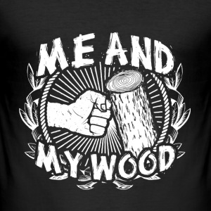 Me and my wood T-Shirts - Männer Slim Fit T-Shirt
