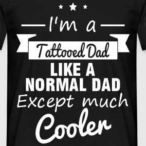 Tattoo, Tattooed Dad,Gift, Daddy - Men's T-Shirt