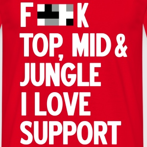Forget top mid jungle - i love support T-Shirts - Männer T-Shirt
