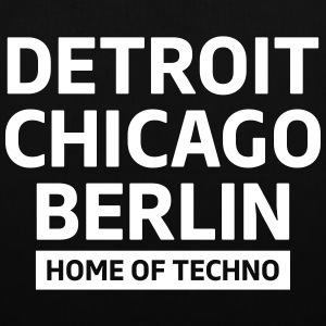 Detroit Chicago Berlin home of techno minimal Club Taschen & Rucksäcke - Stoffbeutel
