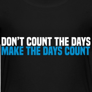 dont count the days Skjorter - Premium T-skjorte for barn