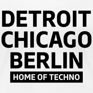 Detroit Chicago Berlin home of techno minimal Club T-shirts - Vrouwen Premium T-shirt