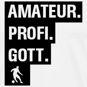 Amateur Prof Gott Fussball