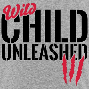 Wild child unleashed Shirts - Kids' Premium T-Shirt