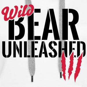 Wild bear unleashed Hoodies & Sweatshirts - Women's Premium Hoodie