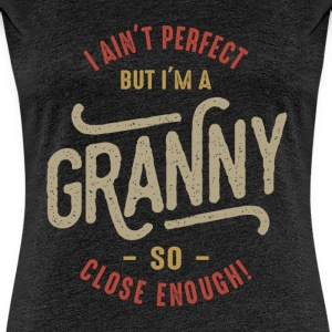 Perfect Granny  - Women's Premium T-Shirt