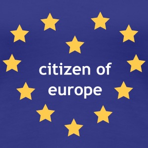 Citizen of Europe T-shirts - Vrouwen Premium T-shirt