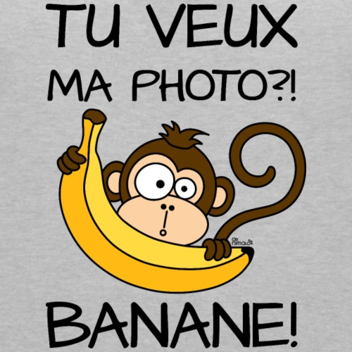 Singe, Tu Veux Ma Photo?! Banane!