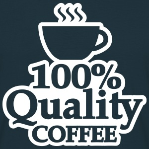 quality coffee T-Shirts - Männer T-Shirt