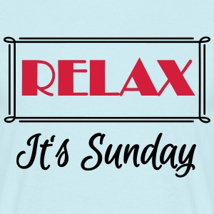 Relax! It's sunday Tee shirts - T-shirt Homme