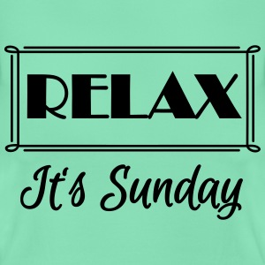 Relax! It's sunday T-shirts - T-shirt dam