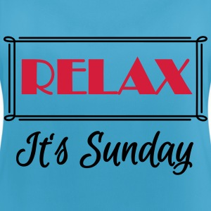 Relax! It's sunday Sportbekleidung - Frauen Tank Top atmungsaktiv
