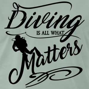 Diving is all what matter-2017 T-Shirts - Männer Premium T-Shirt