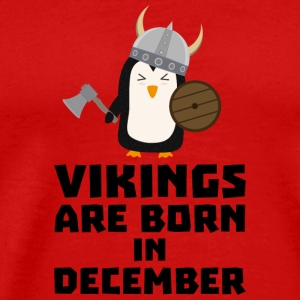 Vikings are born in December Sl9w1 T-Shirts - Men's Premium T-Shirt