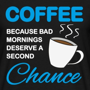 Coffee because bad mornings... T-shirts - Herre-T-shirt