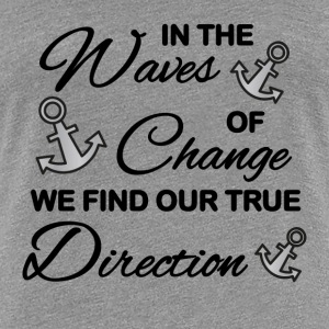 In the waves of change T-shirts - Dame premium T-shirt