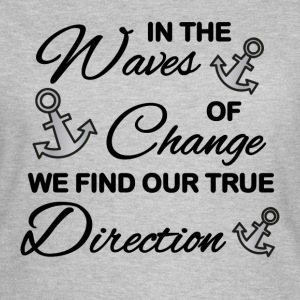In the waves of change T-Shirts - Frauen T-Shirt