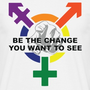Be The Change You Want To See ( LGBT ) T-Shirts - Men's T-Shirt