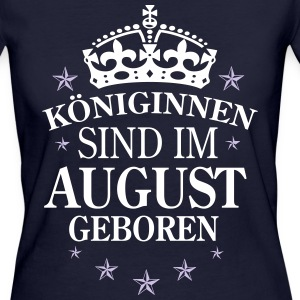 Königinnen August T-Shirts - Frauen Bio-T-Shirt