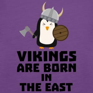 Vikings are born in the East Se9u6 Tops - Women's Premium Tank Top