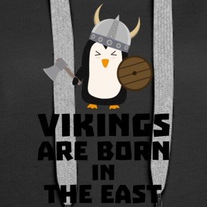 Vikings are born in the East Se9u6 Hoodies & Sweatshirts - Women's Premium Hoodie