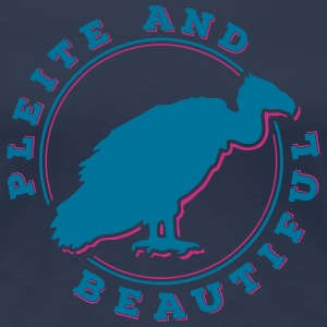 Pleite and Beautiful 2C T-Shirts - Frauen Premium T-Shirt