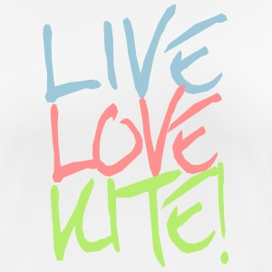 Live-Love-Kite! T-Shirts - Frauen T-Shirt atmungsaktiv