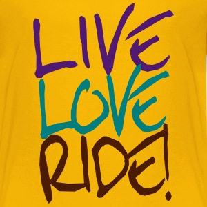 Live-Love-Ride! T-Shirts - Teenager Premium T-Shirt