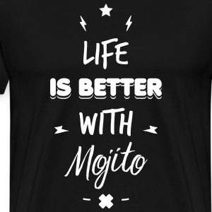 life is better with mojito T-shirts - Herre premium T-shirt