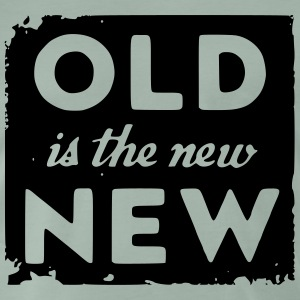 old is the new new_solid T-Shirts - Männer Premium T-Shirt