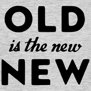 old is the new new_small T-Shirts - Männer T-Shirt