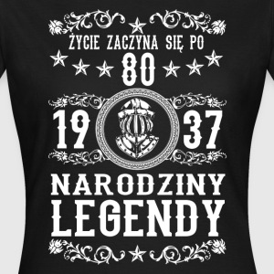 1937 - 80 lat - Legendy - 2017 - PL T-shirts - Vrouwen T-shirt