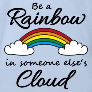 Be a rainbow in someone's cloud Baby Bodysuits - Organic Short-sleeved Baby Bodysuit
