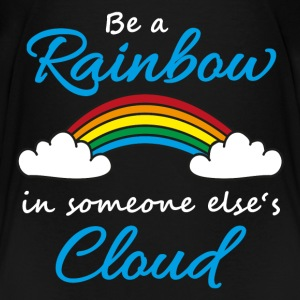 Be a rainbow in someone's cloud Shirts - Kids' Premium T-Shirt