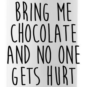 Bring Me Chocolate Funny Quote Mugs & Drinkware - Water Bottle