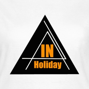 In Holiday T-Shirts - Frauen T-Shirt