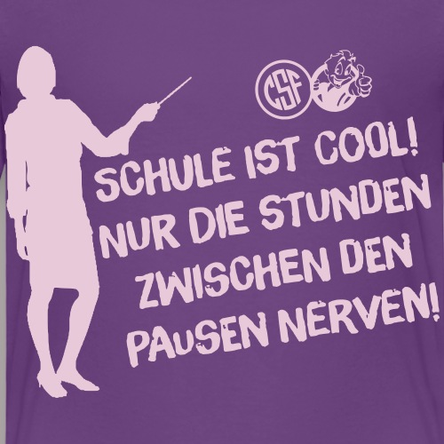 Schule ist cool ...