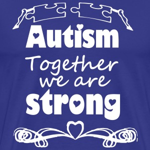 Autism  - together strong  T-Shirts - Men's Premium T-Shirt