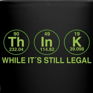 As long as it is legal thinking Mugs & Drinkware - Full Colour Mug