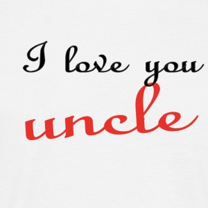 I love you uncle T-shirts - Mannen T-shirt