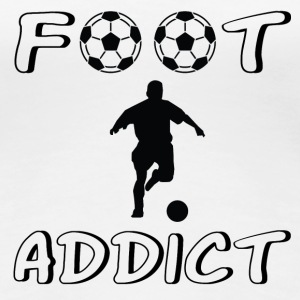 Foot addict T-Shirts - Women's Premium T-Shirt